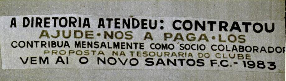 Faixa estendida na Vila Belmiro após contratação de Paulo Isidoro e Serginho Chulapa
